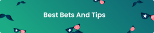 Best Bets And Tips