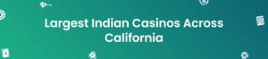 Indian Casinos CA